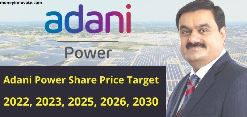 Adani Power Share Price Target 2022, 2025, 2026, 2030